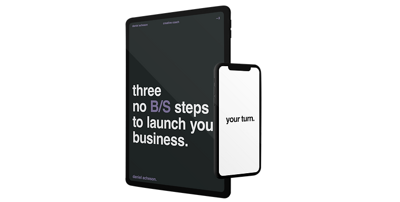 three no B/S steps to launch your business