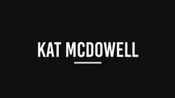 Kat Mcdowell