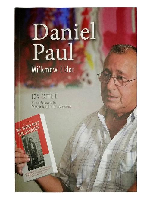 Daniel Paul: Mi'kmaw Elder