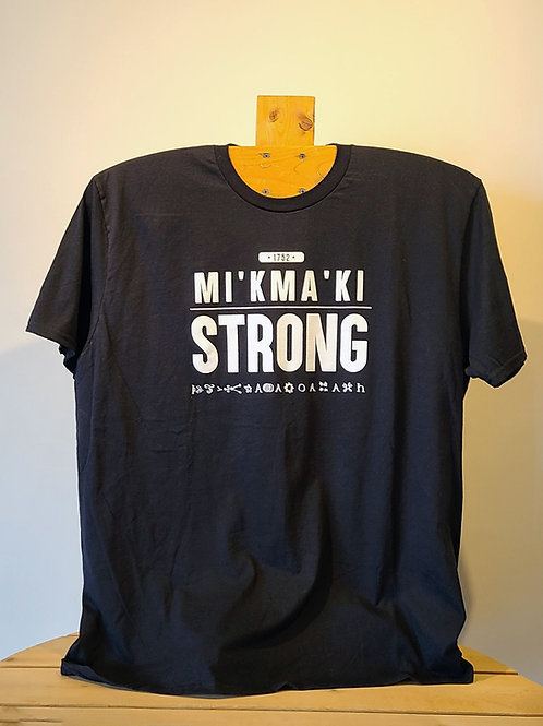 Mi'kma'ki Strong 1752 T-Shirt by Johnathan Beadle