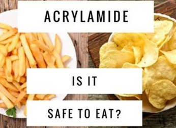 STEP AWAY FROM THE ACRYLAMIDE…