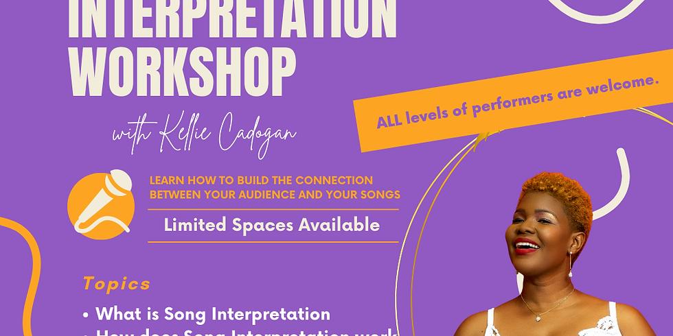 Song Interpretation with Kellie Cadogan