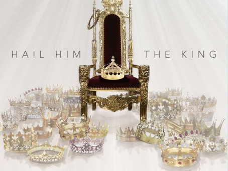 "My New Single, ""Hail Him the King"" is OUT NOW!"