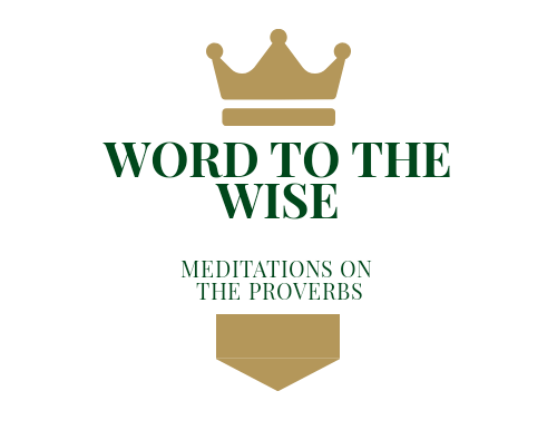WORD TO THE WISE - Proverbs 4:1-2