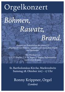 "Orgelkonzert ""Böhmen, Rawatz, Brand"""