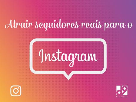 3 Passos para atrair seguidores no Instagram
