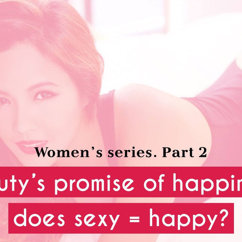 Beauty's promise of happiness: does sexy = happy?