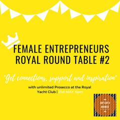 Female Entrepreneurs Royal Round Table #2