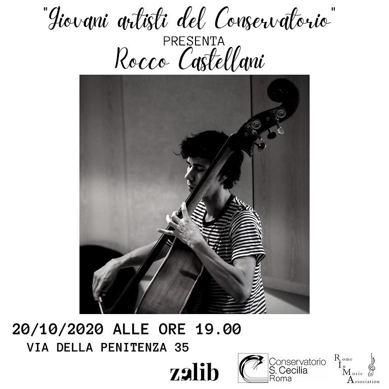 Giovani artisti del Conservatorio - Rocco Castellani