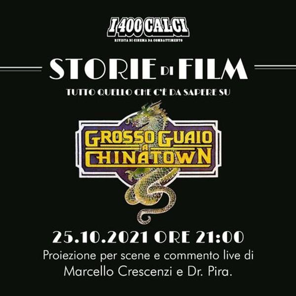"""""""STORIE DI FILM - TUTTO QUELLO CHE C'È DA SAPERE SU GROSSO GUAIO A CHINATOWN"""""""