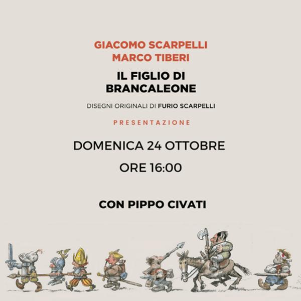 """""""IL FIGLIO DI BRANCALEONE"""" DI GIACOMO SCARPELLI E MARCO TIBERI, CON PIPPO CIVATI"""