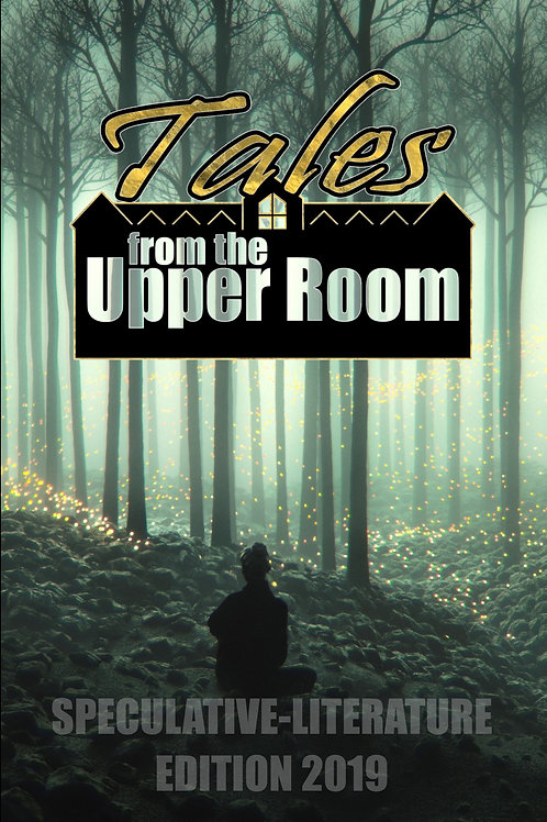 Tales from the Upper Room - Speculative-Literature Edition 2019