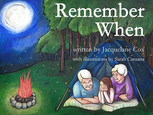 'Remember When' (Hardback) by Jacquelane Cox, illustrations by Sarah Caruana