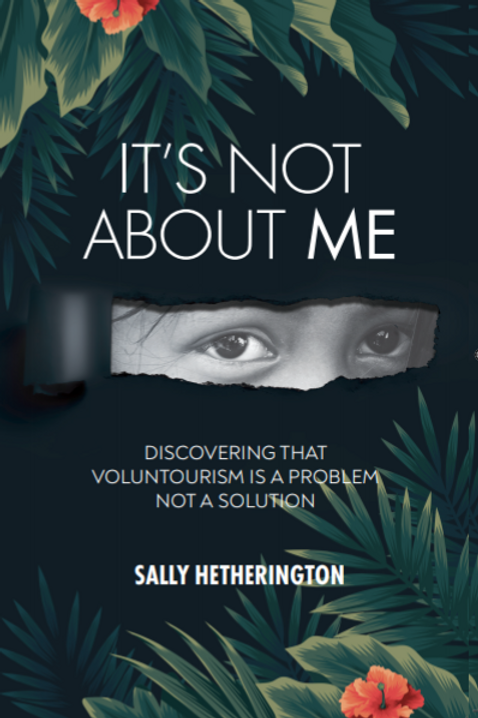'It's Not About Me' by Sally Hetherington