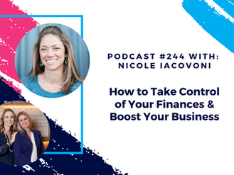 Episode 244 - How to Take Control of Your Finances and Boost Your Business