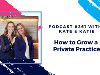Episode 261 - How to Grow a Private Practice