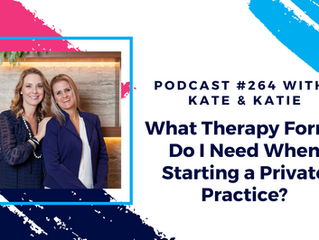 Episode 264 - What Therapy Forms Do I Need When Starting a Private Practice?