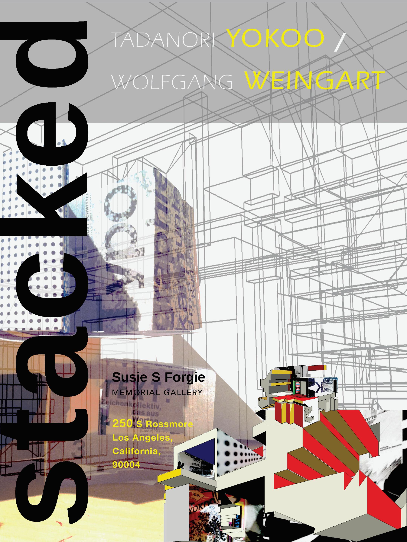 STACKED: Weingart and Yokoo