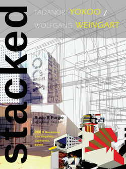 STACKED: Weingart and Yokoo