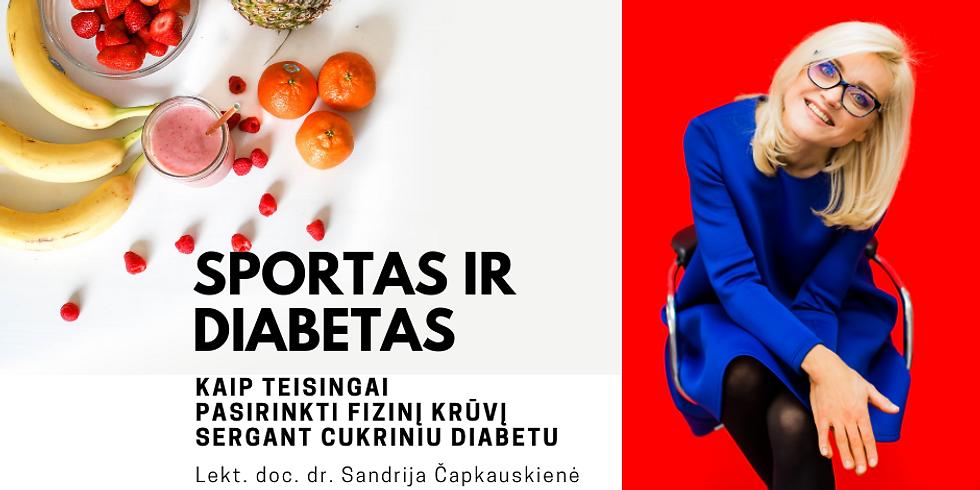 Sportas ir diabetas: kaip teisingai pasirinkti fizinį krūvį sergant cukriniu diabetu