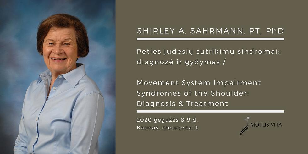 MSI Shoulder Course by prof. Shirley A. Sahrmann