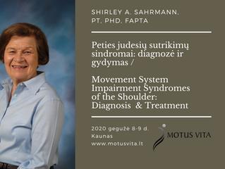 Prof. Sh. Sahrmann seminaras gegužę  - peties judesių sutrikimų diagnostika ir gydymas