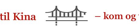 Byg bro til Kina – kom og vær med!
