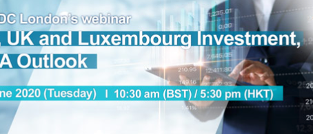 HK, UK, Luxembourg Investment, M&A Outlook