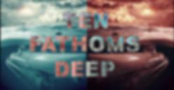 Ten Fathoms.png