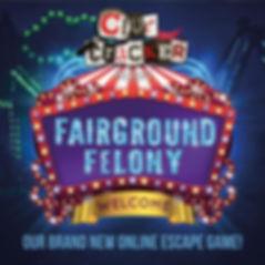 FAIRGROUND FELONY.jpg