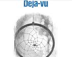 Deja-Vu.png