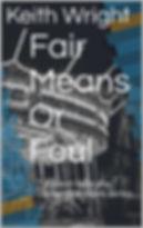 COVER FAIR MEANS OR FOUL.jpg