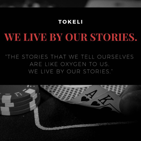 We live by our Stories