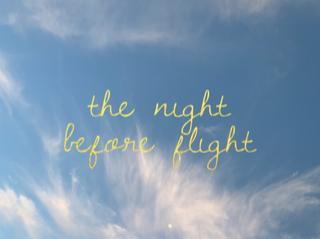 The Night Before Flight