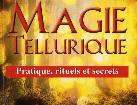 Chroniques Occultes ∞ Épisode 2 : Magie Tellurique, de Vincent Lauvergne