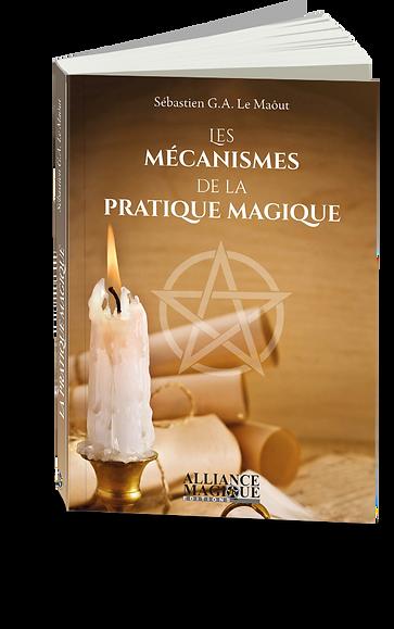 mécanisme pratique magique livre alliance magique éditions sébastien le maôut