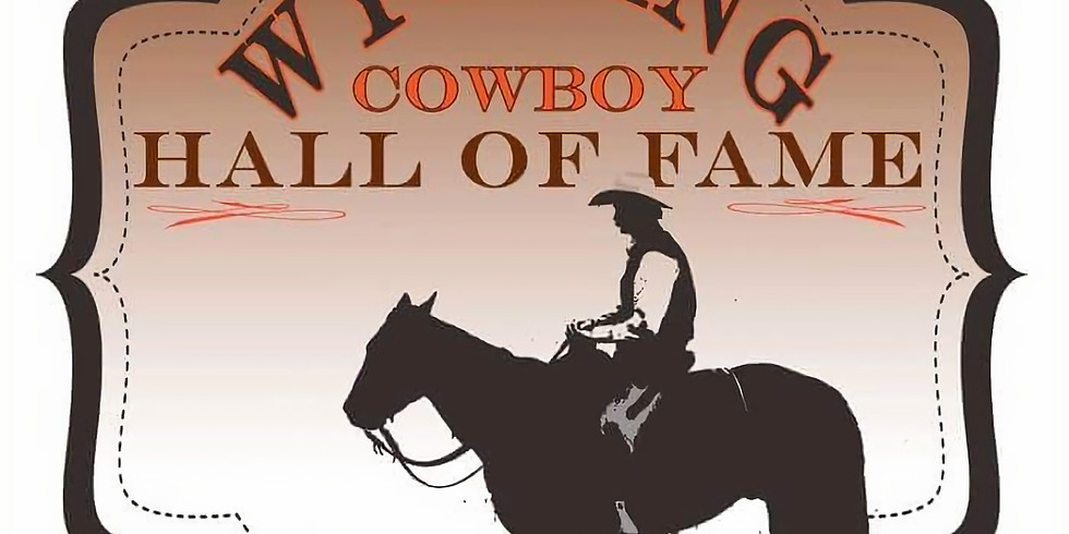 Wyoming Cowboy Hall of Fame Induction