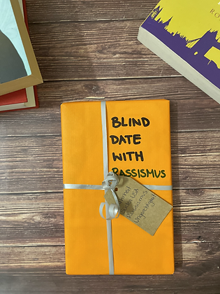 Blind Date with Rassismus