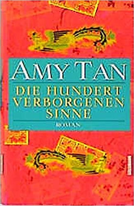 Die hundert verborgenen Sinne - Amy Tan, Hardcover