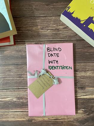Blind Date with Identitäten