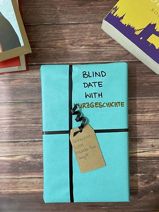 Blind Date with Kurzgeschichte