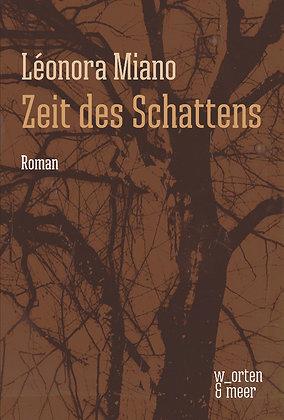 Zeit des Schattens - Léonora Miano