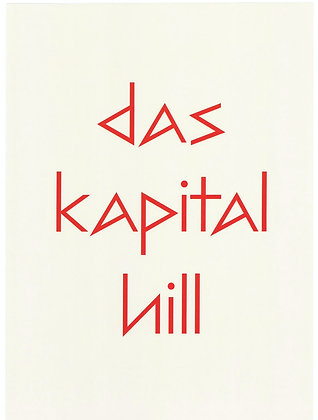 Das Kapital Hill