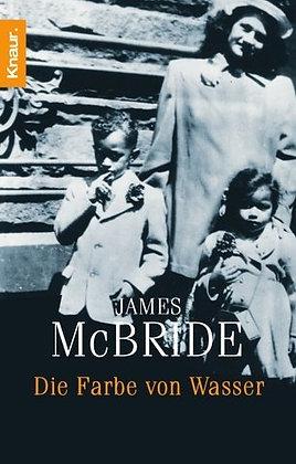 Die Farbe von Wasser - James McBride - Taschenbuch