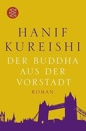 Der Buddha aus der Vorstadt - Hanif Kureishi, Taschenbuch
