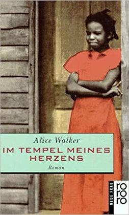 Im Tempel des Herzens - Alice Walker - Taschenbuch
