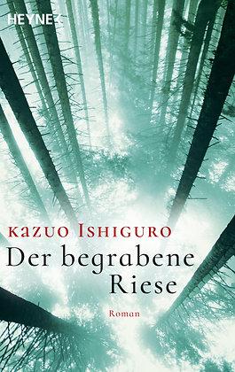 Der begrabene Riese - Kazuo Ishiguro