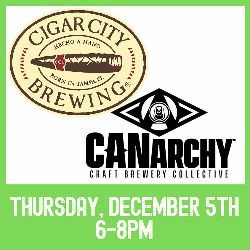 Cigar City & The Canarchy brewers night