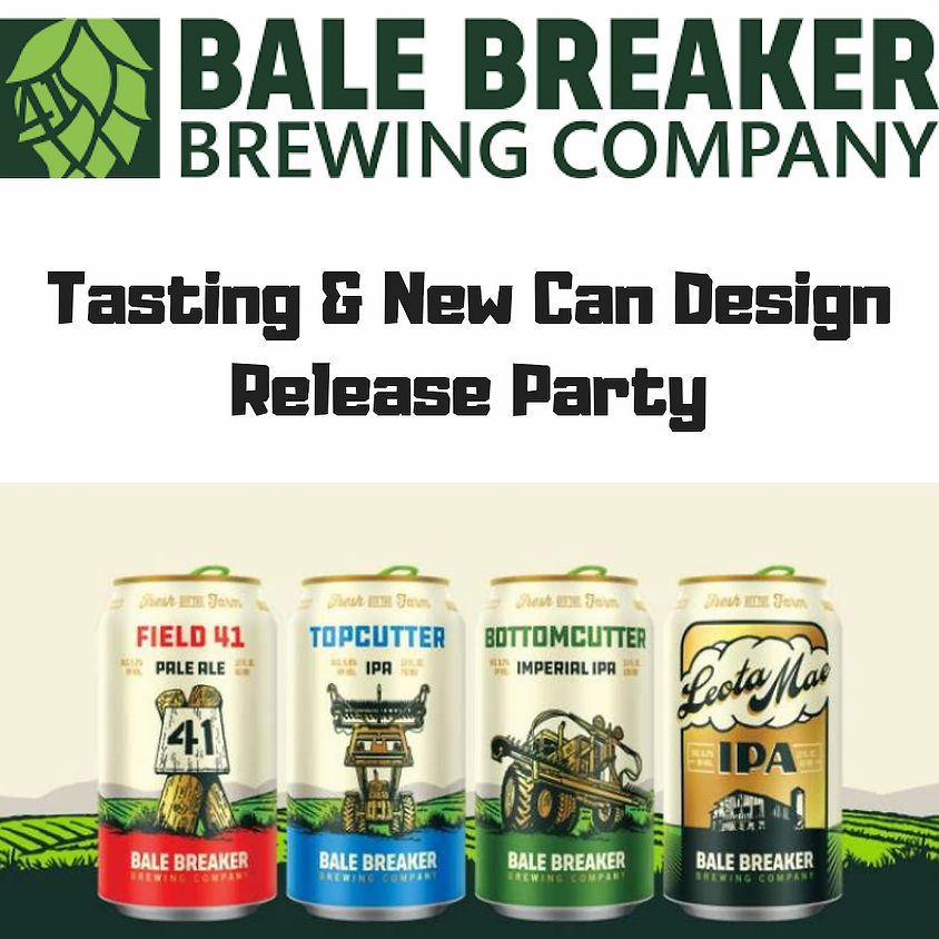 Bale Breaker tasting & new can design release party