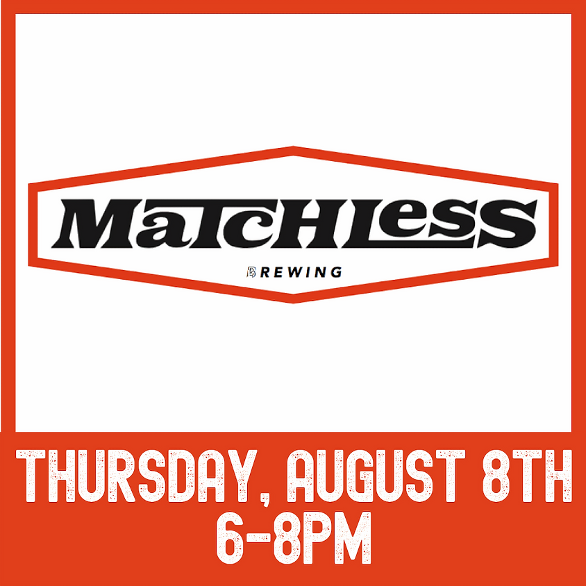 Matchless Brewing tasting event